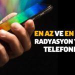 En Az Radyasyon Yayan Telefonlar-2020