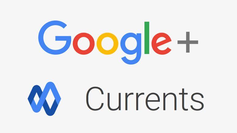 Google Plus Kaldırıldı! İşte Karşınızda Google Currents!