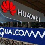 Qualcomm, Huawei'ye 5G çip Tedarik Etmek İstiyor, ABD Hükümeti İle Lobi Yapıyor!