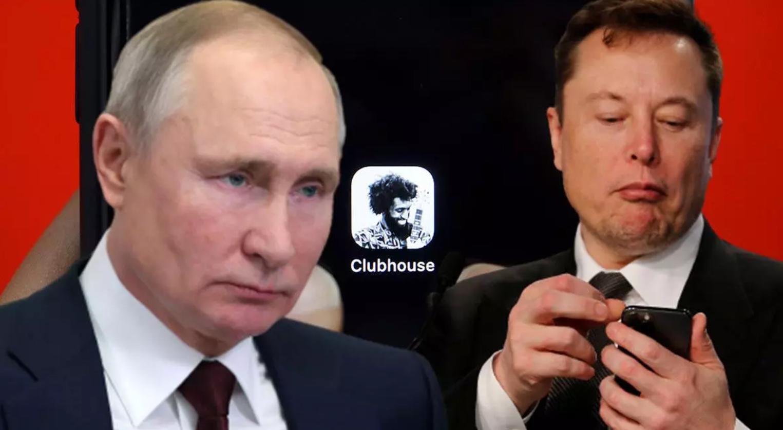 Elon Musk, Putin'e Clubhouse Daveti Gönderdi! 2021
